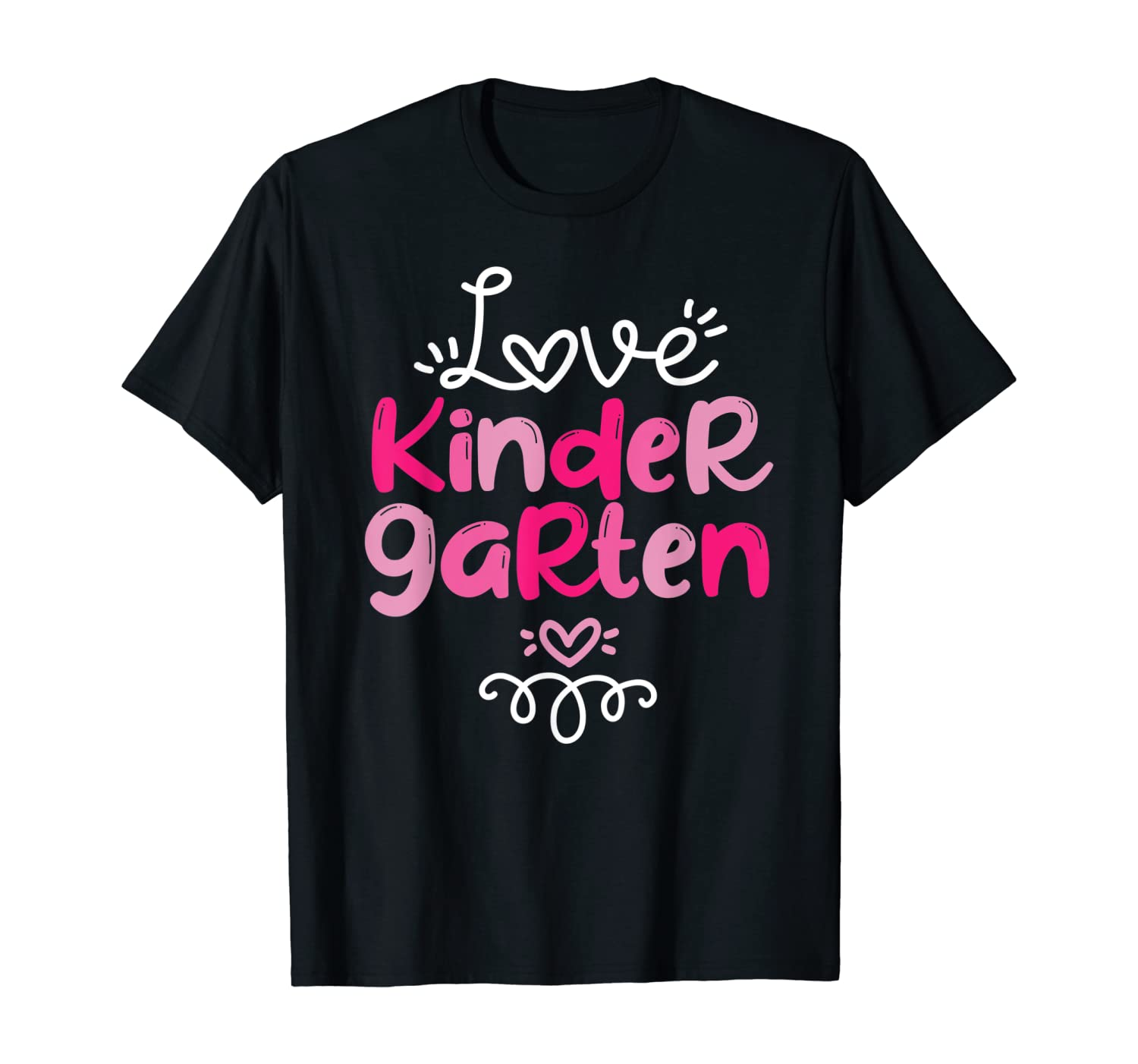 Love Kindergarten Teacher Student Fun School Education Gift T-Shirt