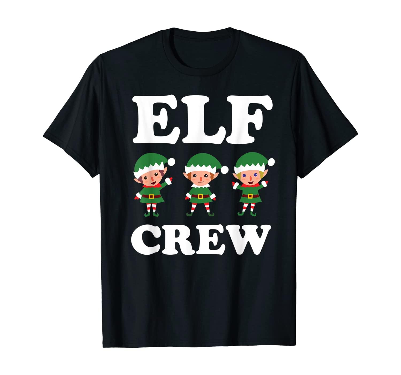 Elf Crew Shirt Funny Gift Family Matching Christmas Ugly T-Shirt