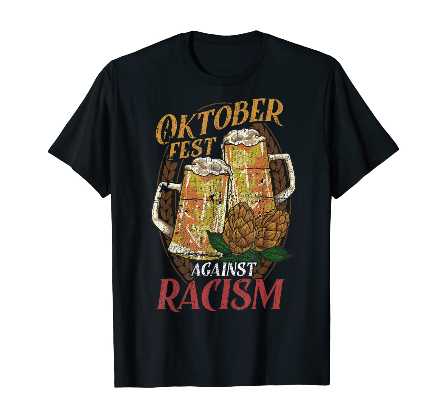 Oktoberfest Against Racism BLM Equality T-Shirt