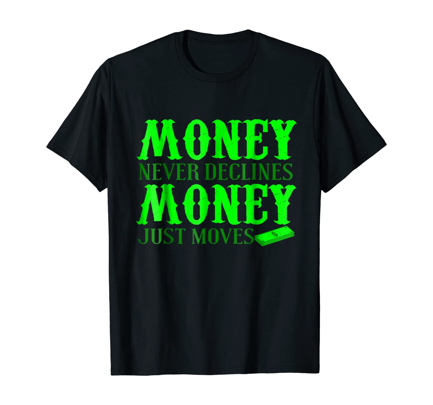 Stock Investor Funny Gift T Shirt - Money Never Declines
