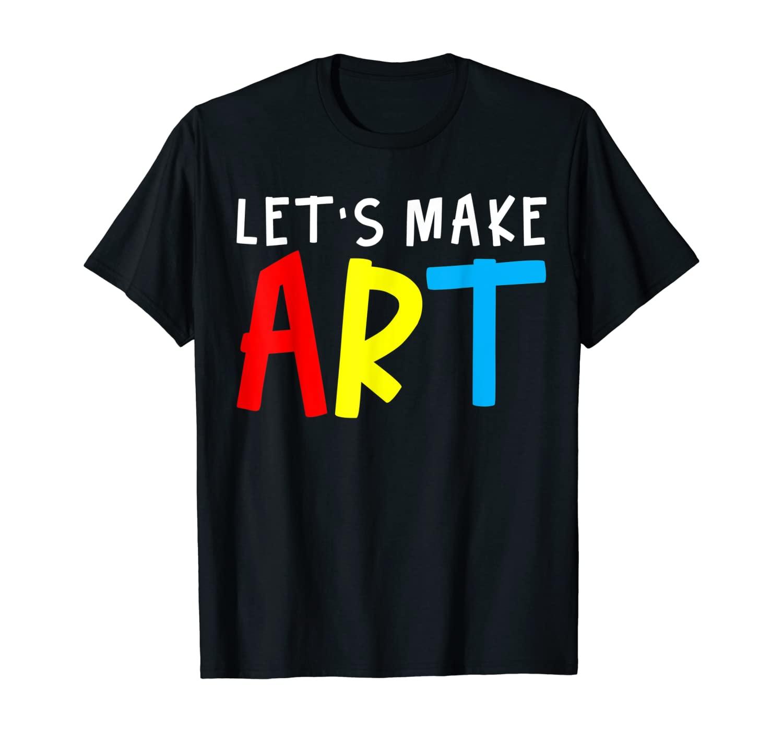Artists Art Teacher Student Gift T-Shirt