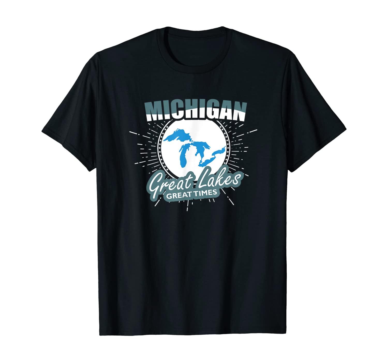 Michigan Great Lakes Great Times tshirt