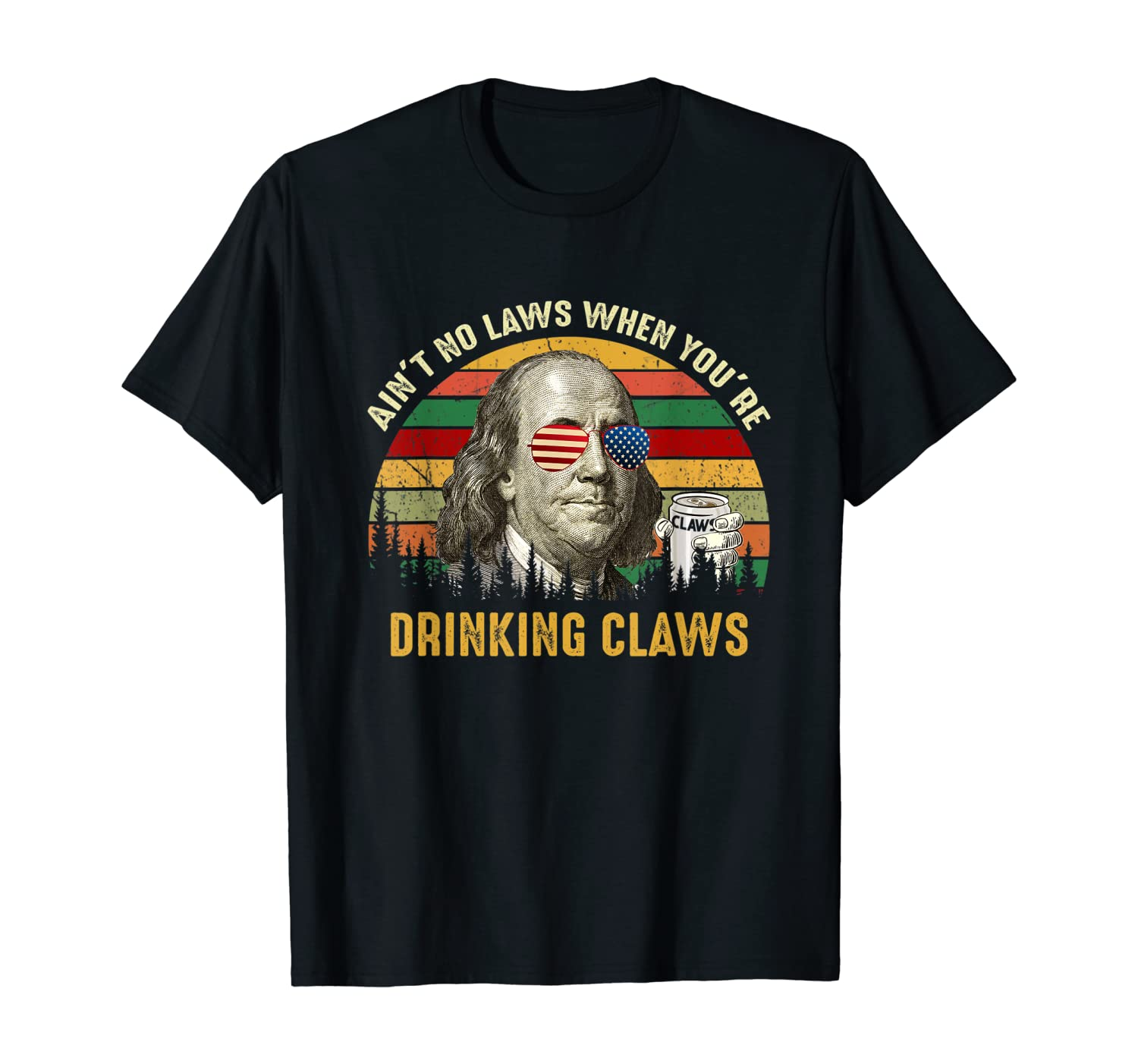Beer Lover - Ain't No Laws When Drinking Claws T-Shirt