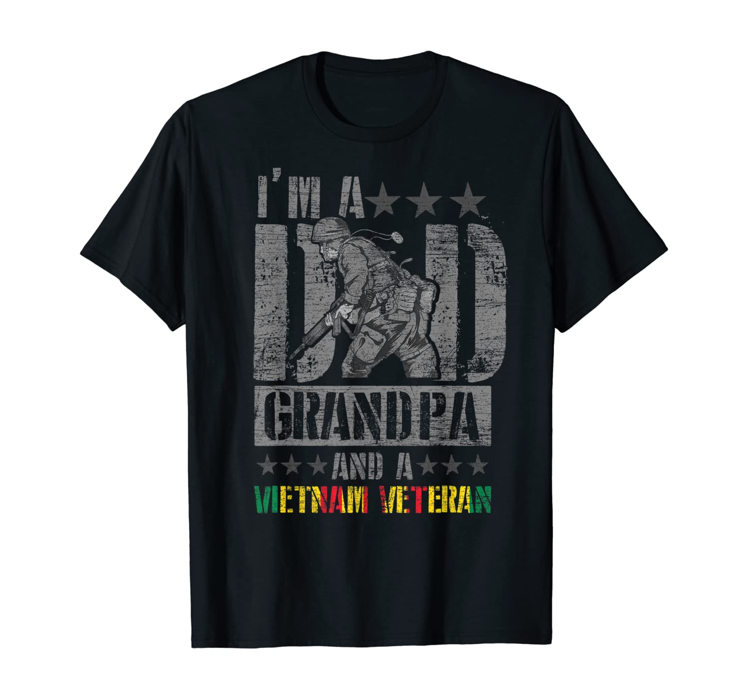 Im A Dad A Grandpa And A Vietnam Veteran T-Shirt