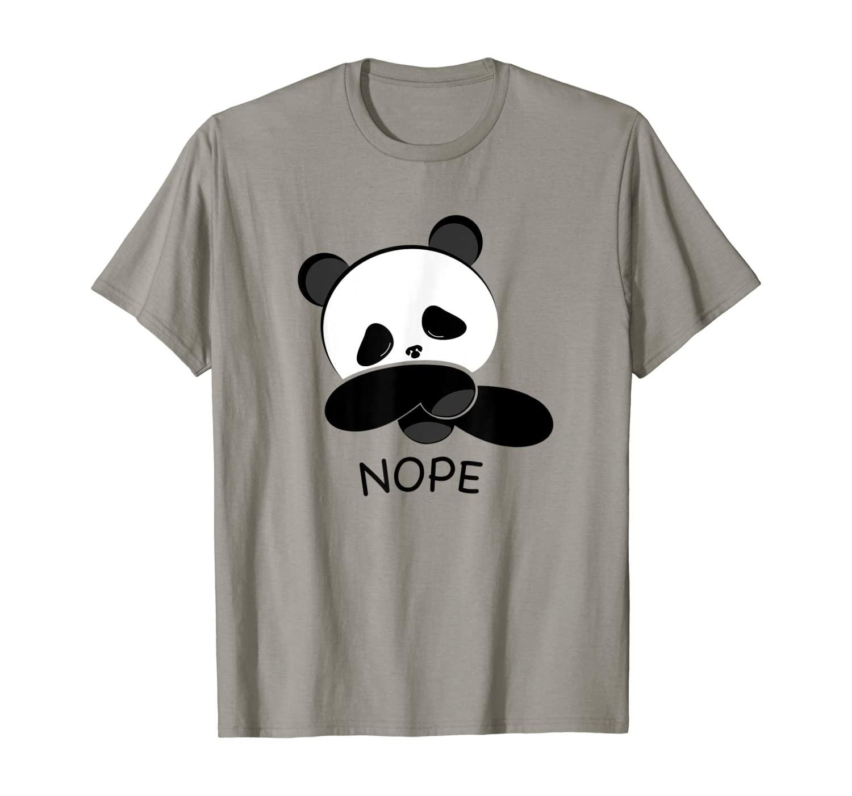 Lazy Nope Panda | Funny Panda Lovers Gift T-Shirt
