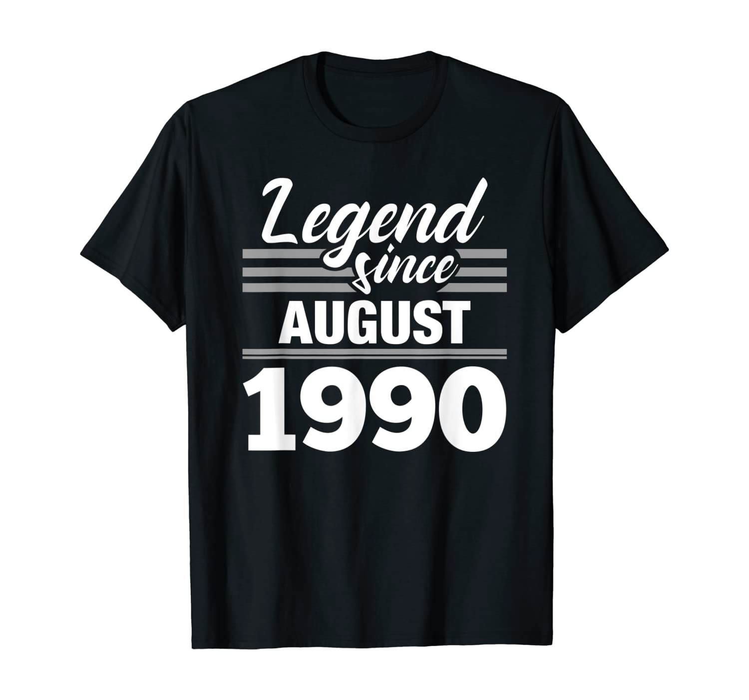 Legend Since August 1990 - 30th Birthday 30 Year Old Gift T-Shirt