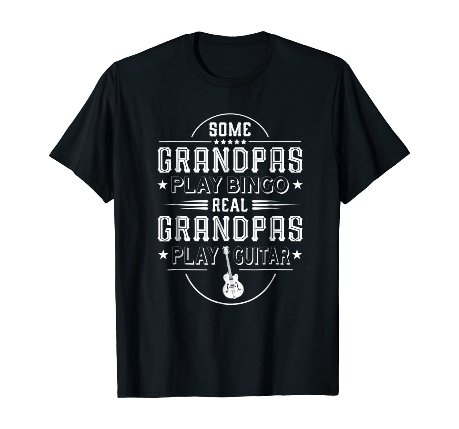 Funny Fathers Day Gift - Real Grandpas Play Guitar T-shirt