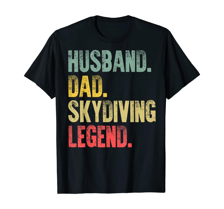 Mens Funny Vintage Shirt Husband Dad Skydiving Legend Retro T-Shirt