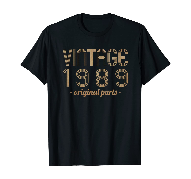 Vintage 1989 - Original Parts - 30th Birthday T Shirt T-Shirt