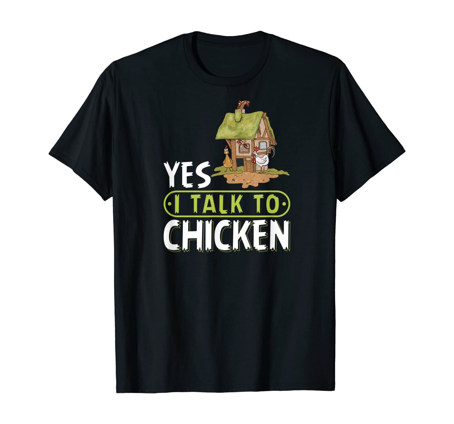 Yes I Talk To Chicken Funny Hen Farmer Gifts T-Shirt