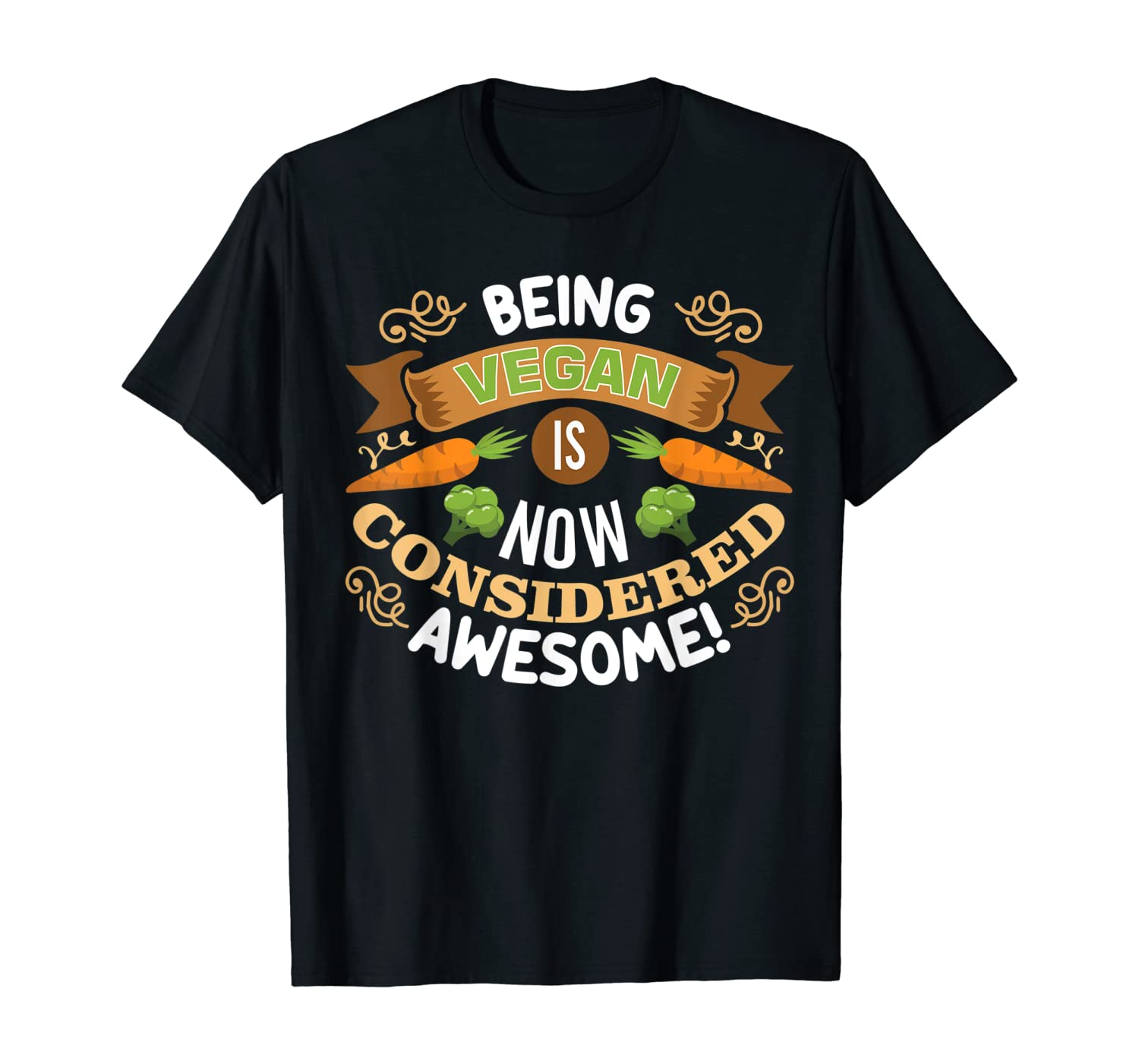 being vegan now considered awesome gift for lover Vegetarian T-Shirt