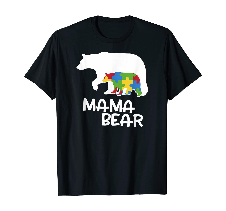 Mama Bear for Moms | Autism Awareness T-Shirt