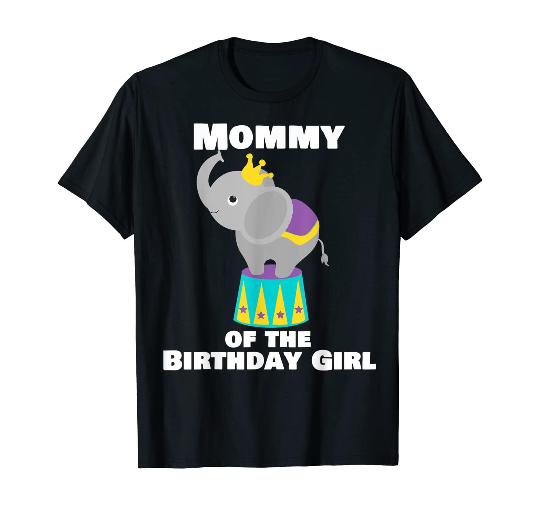 Elephant Birthday Party Mommy of the Birthday Girl T-Shirt