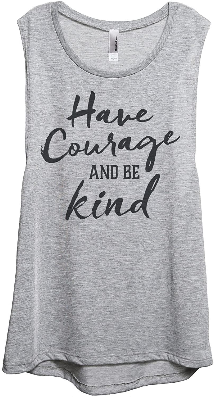 Courage Be Kind Women's Sleeveless Muscle Tank Top Tee