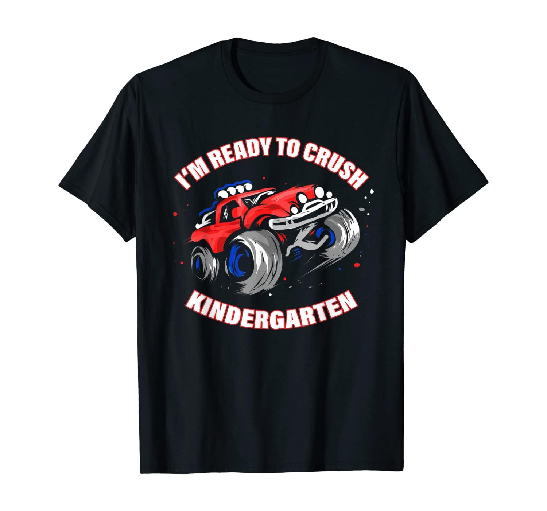 Crush Kindergarten Car Gift for First Day of Kindergarten T-Shirt