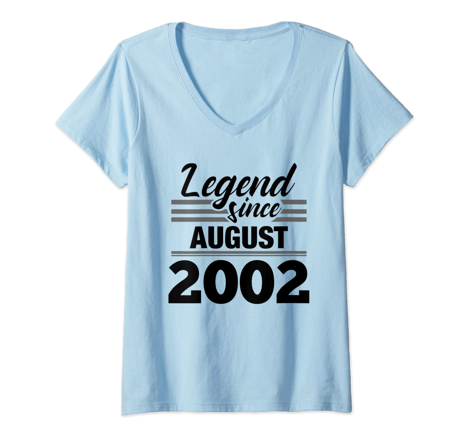 Womens Legend Since August 2002 - 18th Birthday 18 Year Old Gift V-Neck T-Shirt