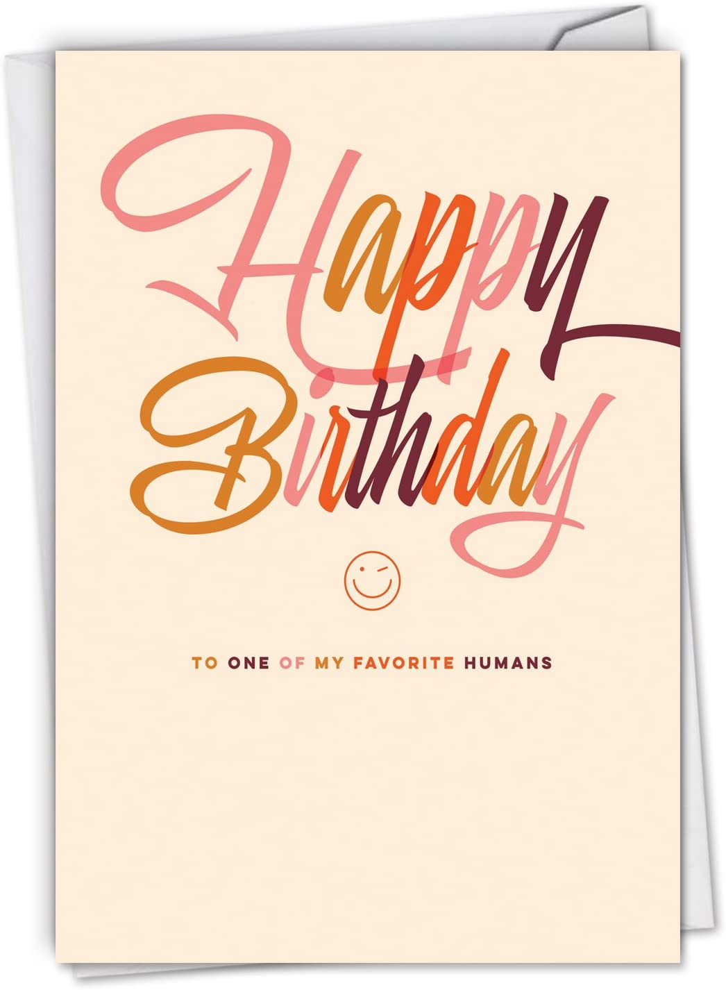 Favorite Human - Happy Birthday Note Card with Envelope (4.63 x 6.75 Inch) - Bday Celebration Card for Women, Men - Cute Stationery Notecard for Birthdays, Congratulations C6408BDG