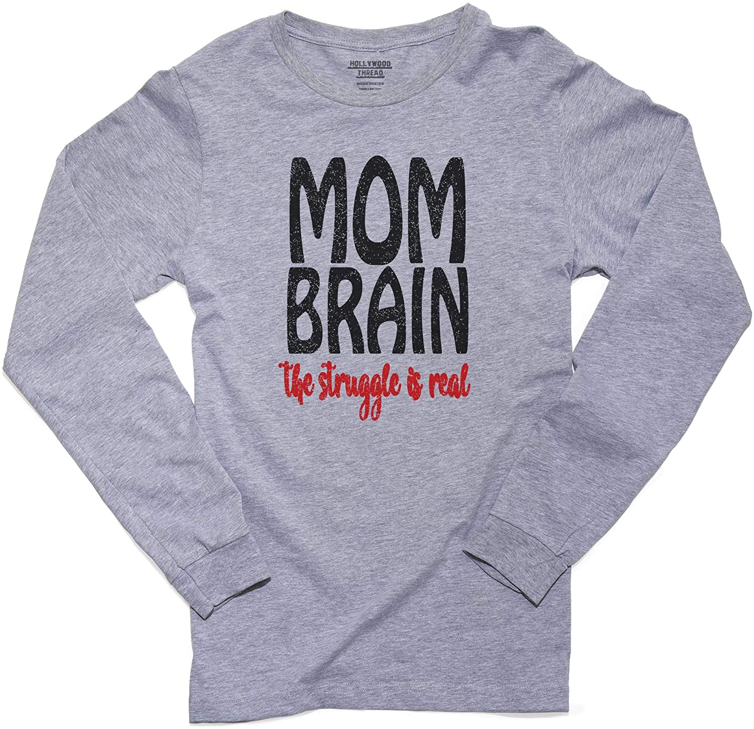 Mom Brain - The Struggle is Real - Hilarious Graphic Men's Long Sleeve T-Shirt