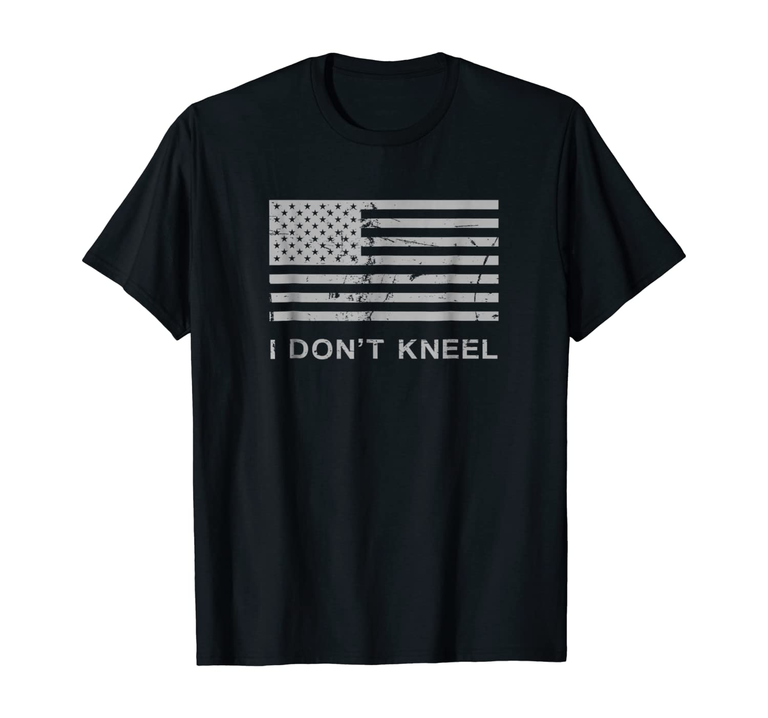 I Dont Kneel - Stand For National Anthem Men Women T Shirt