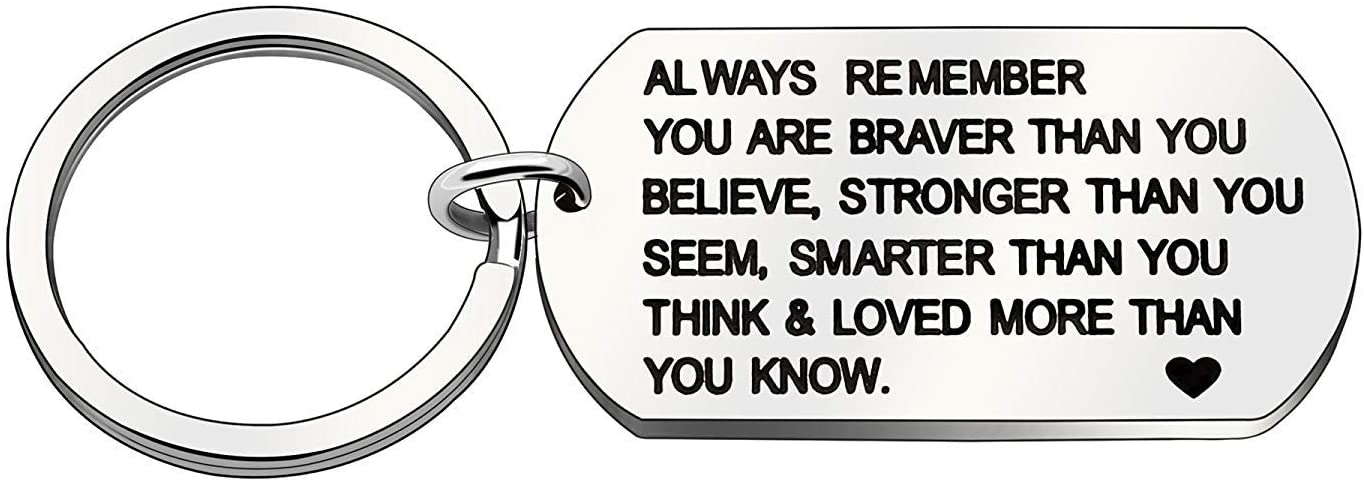 XGAKWD Inspirational Gifts for Women, Always Remember You are Braver Stronger Smarter Than You Think Keychain, Unique Gift for Women