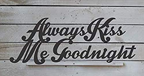 EvyAnn Designs Always Kiss Me Goodnight, Larger Size, Wedding Gift, Bedroom Decor, Metal Wall Art, Indoor/Outdoor Wall Art, Bedroom Art, Kiss Décor