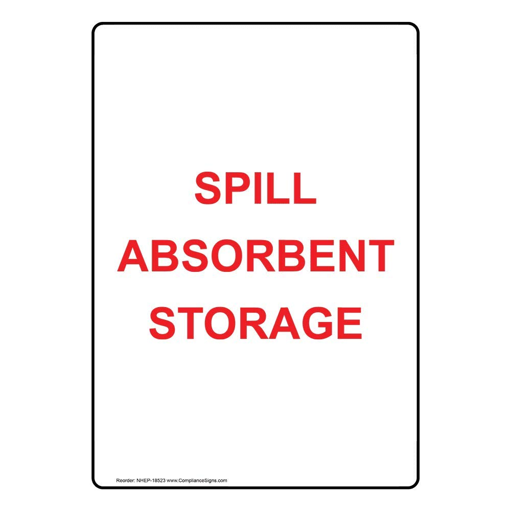 Vertical Spill Absorbent Storage Sign, 10x7 in. Plastic for Facilities by ComplianceSigns