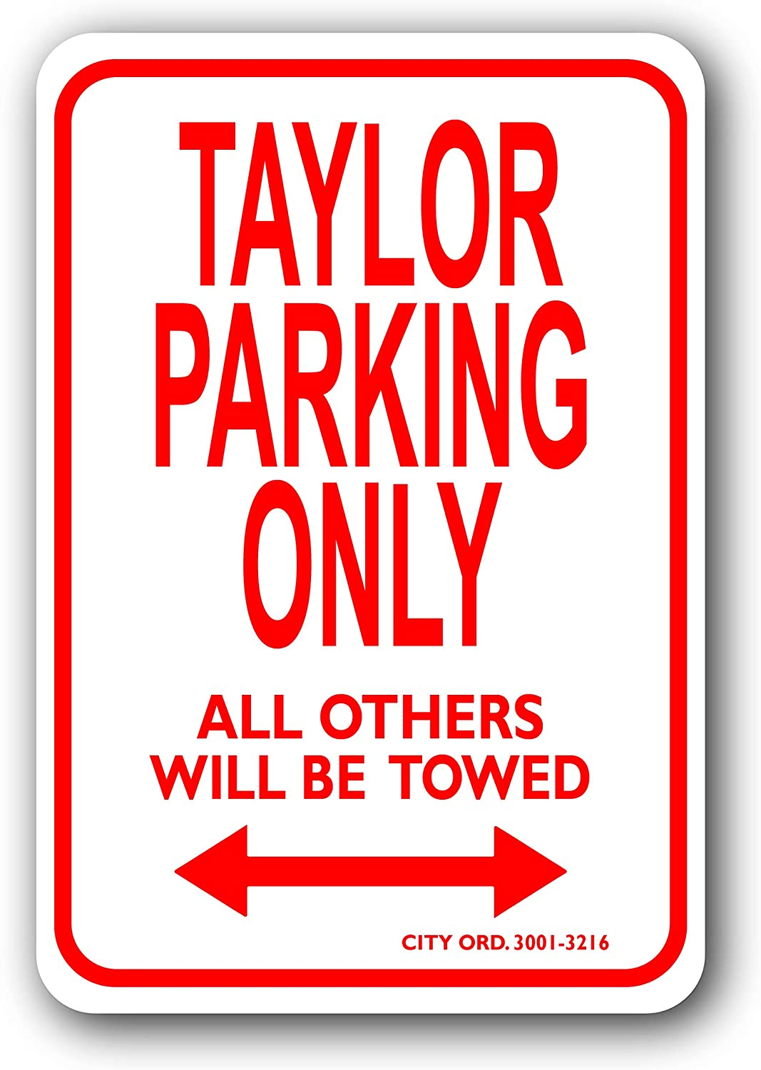 Taylor Mini Parking Sign - Personalized Parking Sign - Novelty Sign for Kids Room/Office Parking/Childrens Room/Man Cave (Car Decals, Street Signs)