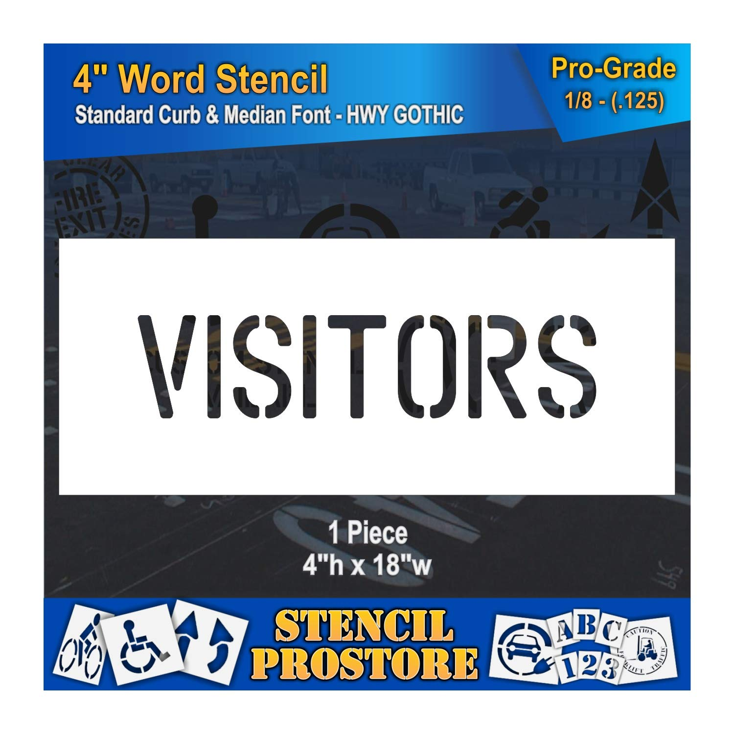 Curb and Median Stencils - 4 inch Visitors Stencil - 4