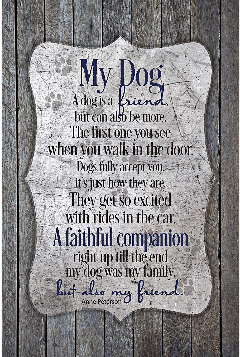 My Dog Wood Plaque with Inspiring Quotes 6 inches x 9 inches - Elegant Vertical Frame Wall & Tabletop Decoration   Easel & Hanging Hook   A Dog is a Friend, but can Also be More