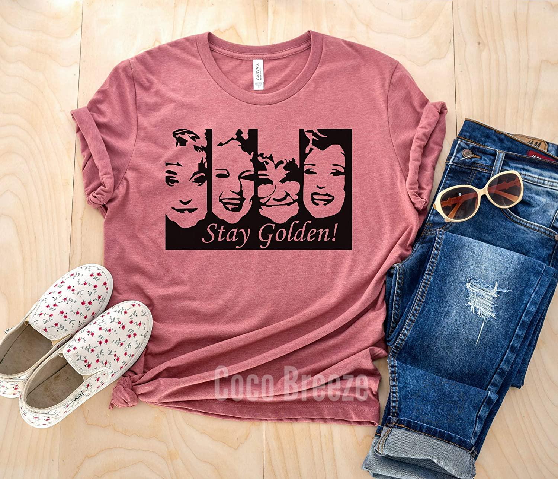 Stay Golden - unisex tshirt. Golden girls, golden shirts, golden girls tee, shady pines, womens shirt, the golden girls