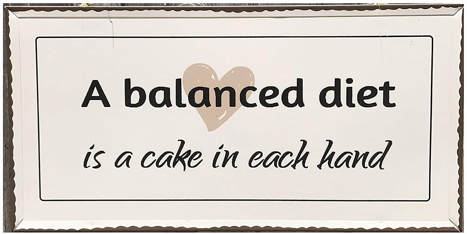 WHW Whole House Worlds A Balanced Diet is A Cake in Each Hand Word Art Plaque, Rustic Style Sign, Distressed White with Black Text, Brown Edges, 15 ¾ W x 8 H Inches