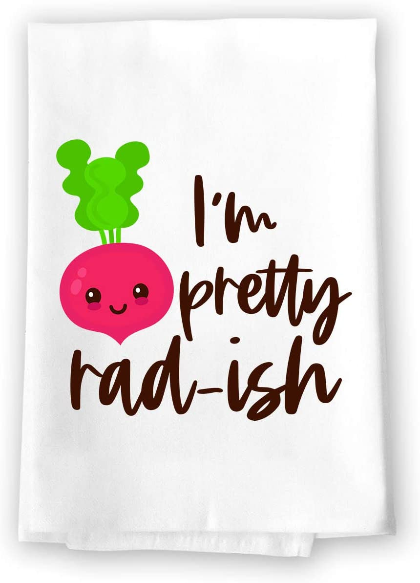 Honey Dew Gifts Funny Kitchen Towels, I'm Pretty Rad-ish Flour Sack Towel, 27 inch by 27 inch, 100% Cotton, Highly Absorbent Hand Towels, Multi-Purpose Towel