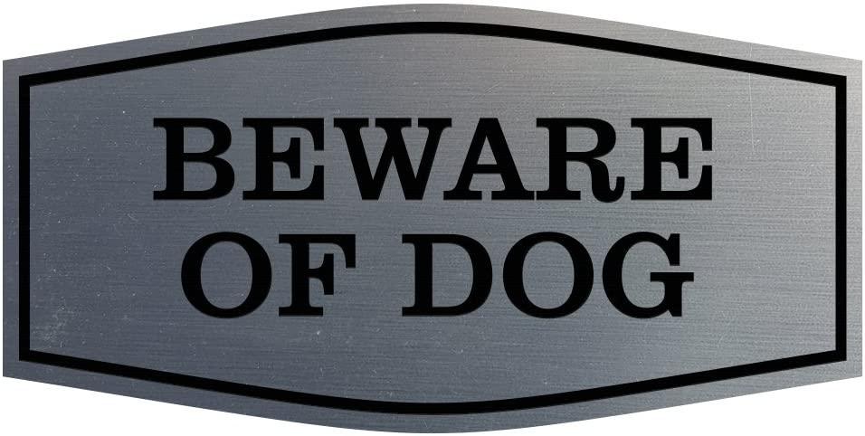Fancy Beware of Dog Sign (Brushed Silver) - Large