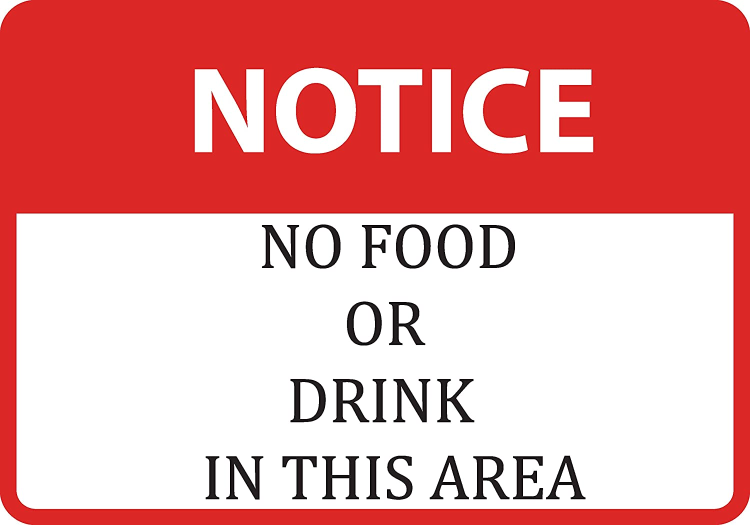 Notice No Food Or Drink in This Area Sign - Plastic 6 Pack