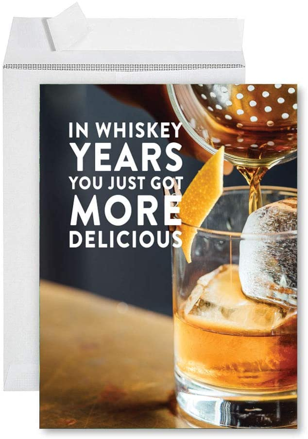 Andaz Press Funny Jumbo Birthday Card With Envelope 8.5 x 11 inch, Greeting Card, In Whiskey Years