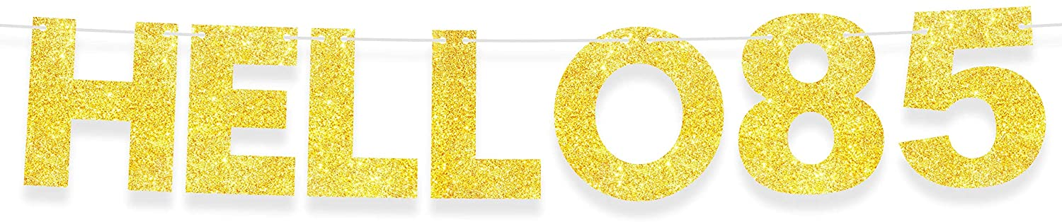 Hello 85 Banner Happy Birthday Gold Glitter Theme Party Decor Picks for 85th Years Old Birthday Bunting Garland Decorations Supplies