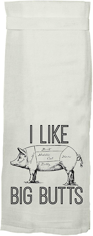 Twisted Wares Flour Sack Dish Towel - I Like Big Butts - Funny Tea Towel with Hang Tight Loop - White Dishtowel