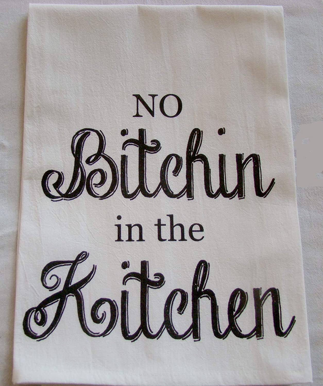 Sweet Bohemian Life No Bitchin in the Kitchen tea towel handmade
