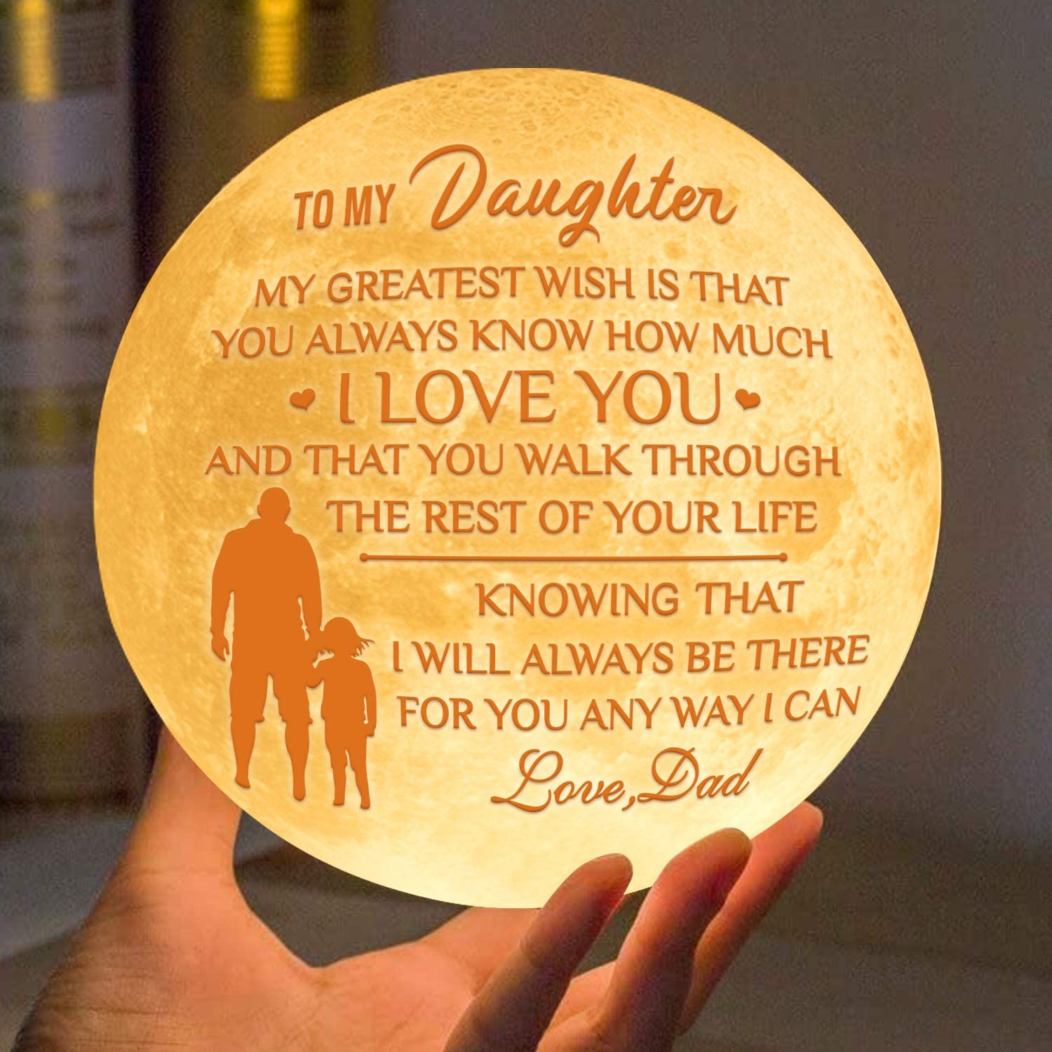 Engraved Moon Lamp Night Light for Daughter - You Always Know How Much I Love You - Moon Light with Remote & Touch Control Brightness - Perfect Birthdays Christmas for Daughter from Dad