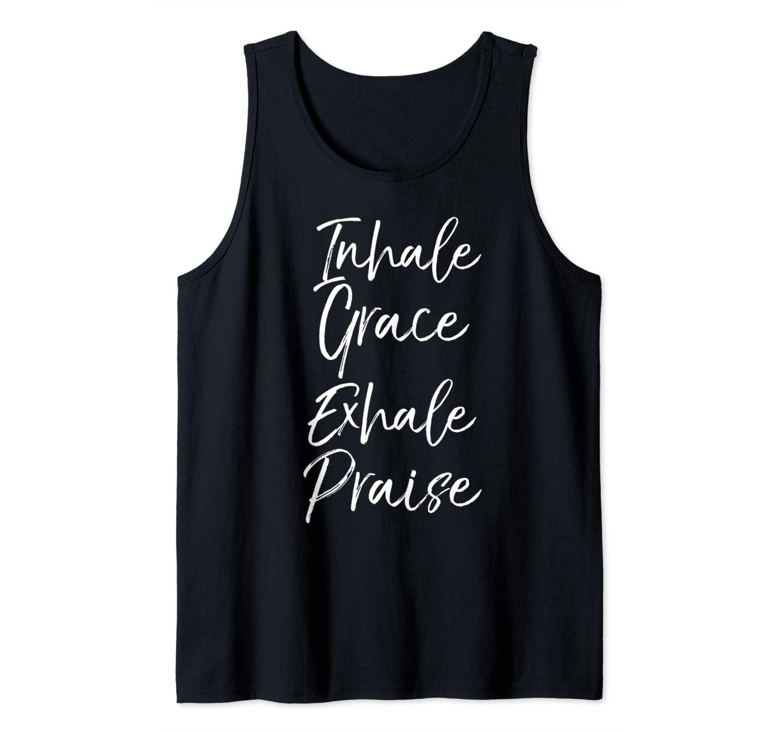 Cute Christian Yoga Pun Saying Inhale Grace Exhale Praise Tank Top