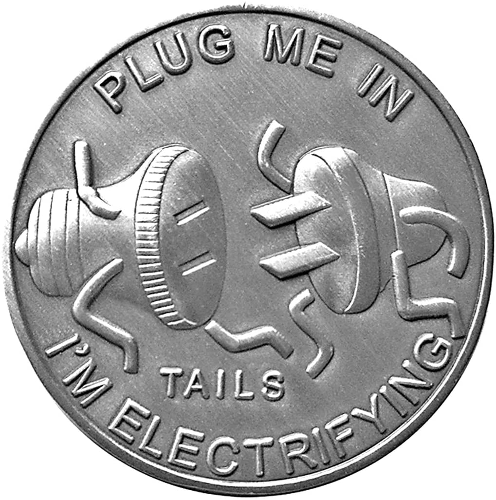 Thompson Emporium Man Humor Plug Me in Heads & Tails Good Luck Novelty Coin - Gift for Men