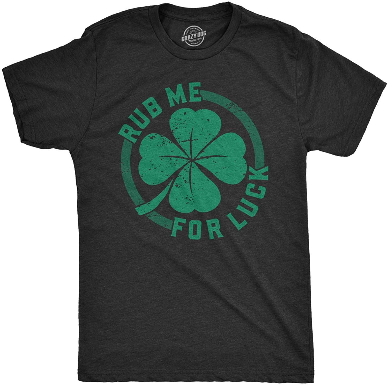 Mens Rub Me for Luck T Shirt Funny Saint Patricks Day Cool Shamrock St Patty Tee