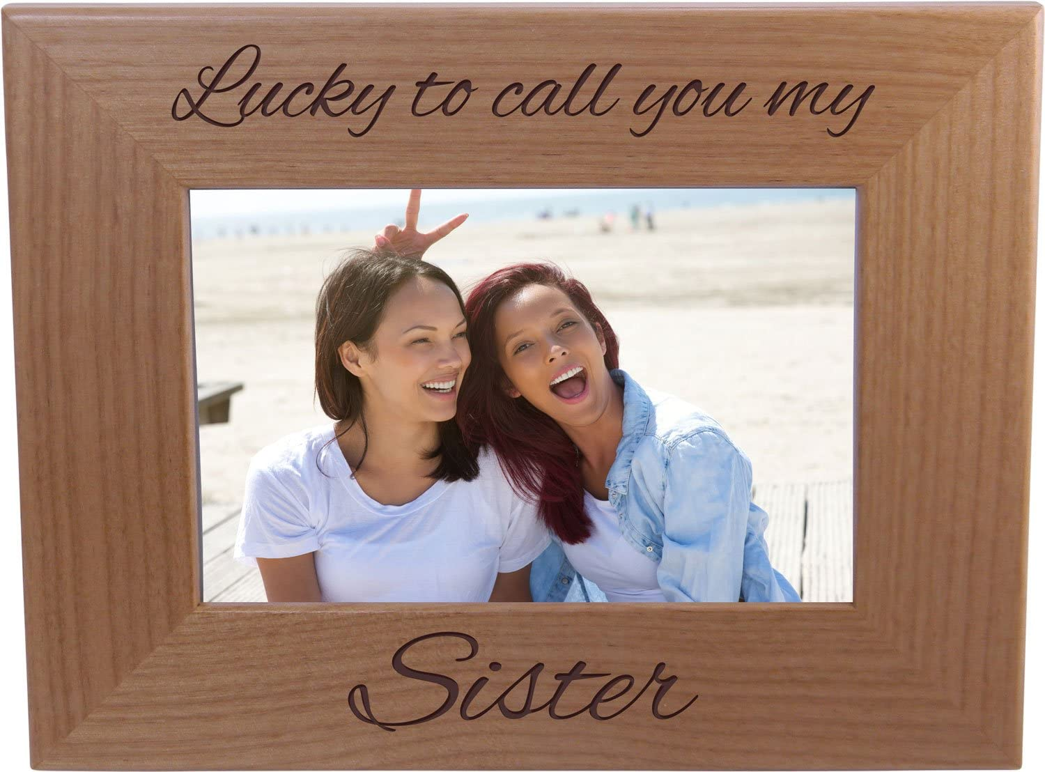Lucky to call you my sister 4x6 Inch Wood Picture Frame - Great Gift for Birthday, or Christmas Gift for Sister, Sisters