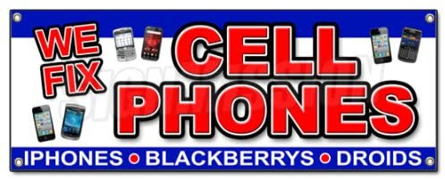 WE FIX Cell Phones Banner Sign Batteries Replaced Smartphones Repair All Brands
