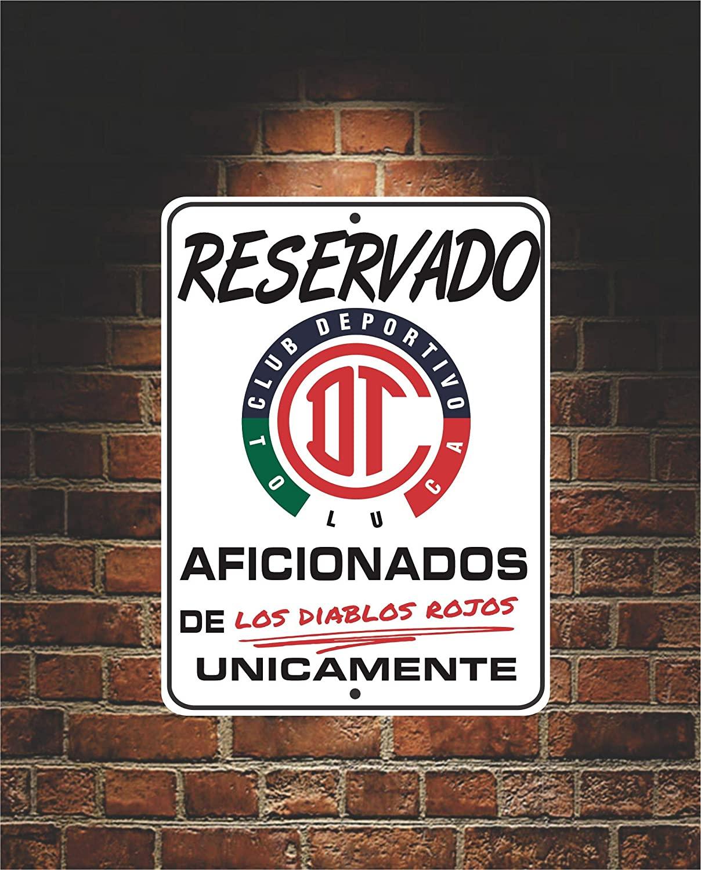 Reservado Aficionados de Los DIABLOS ROJOS Futbol Toluca 9 x 12 Aluminum Sign