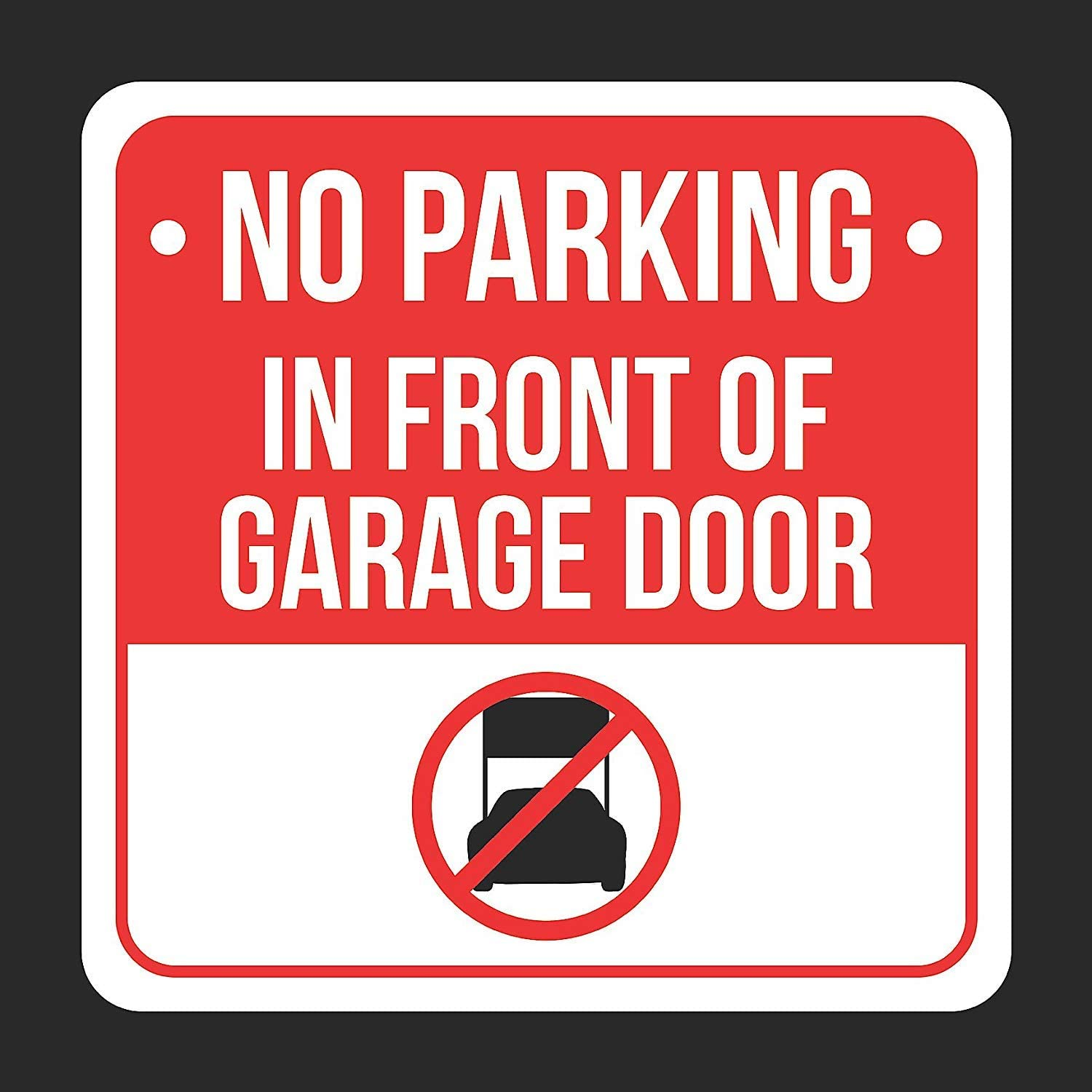 No Parking in Front of Garage Door with Symbol Print Black, White and Red Metal Square Sign - 6 Pack of Signs, 12x12