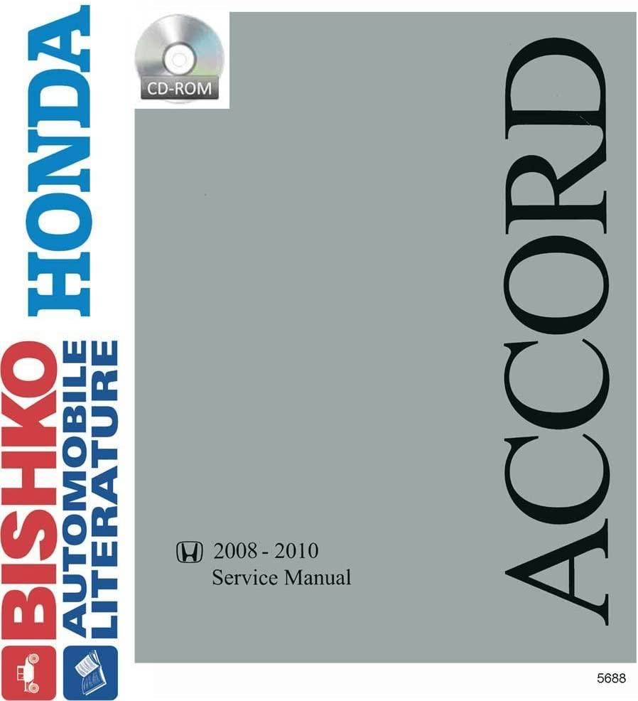 bishko automotive literature Shop Service Repair Manual CD Engine for 2008 2009 2010 Honda Accord (4 Cyl Only)