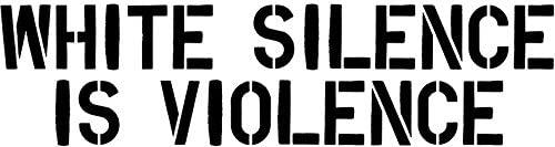 white silence is violence Vinyl Decal Bumper Wall Laptop Window Sticker 5
