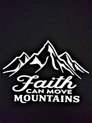 Chase Grace Studio Faith Can Move Mountains Hope Vinyl Decal Sticker|White|Cars Trucks SUVs Vans Laptops Walls Glass Metal|6.5