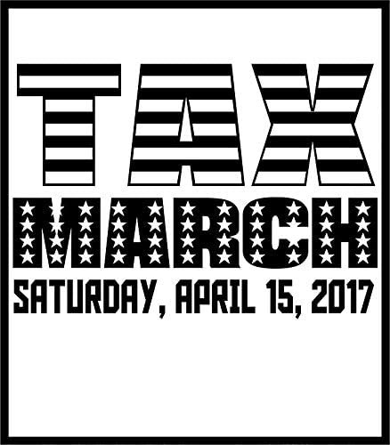 Anti Trump Tax March Vinyl Decal Wall Laptop Bumper Sticker 5